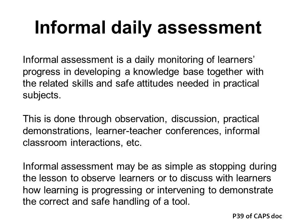 Informal daily assessment