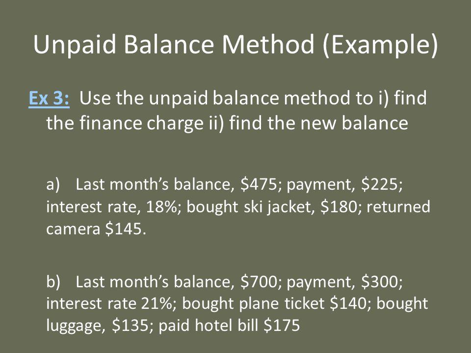 Unpaid Balance Method (Example)
