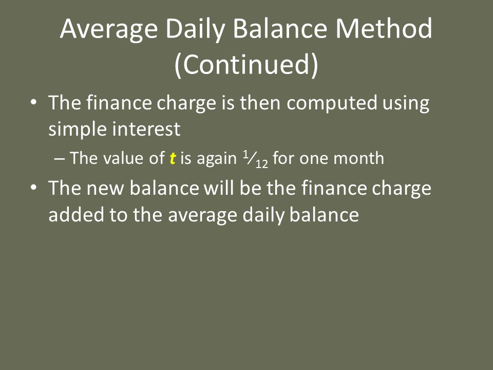 Average Daily Balance Method (Continued)