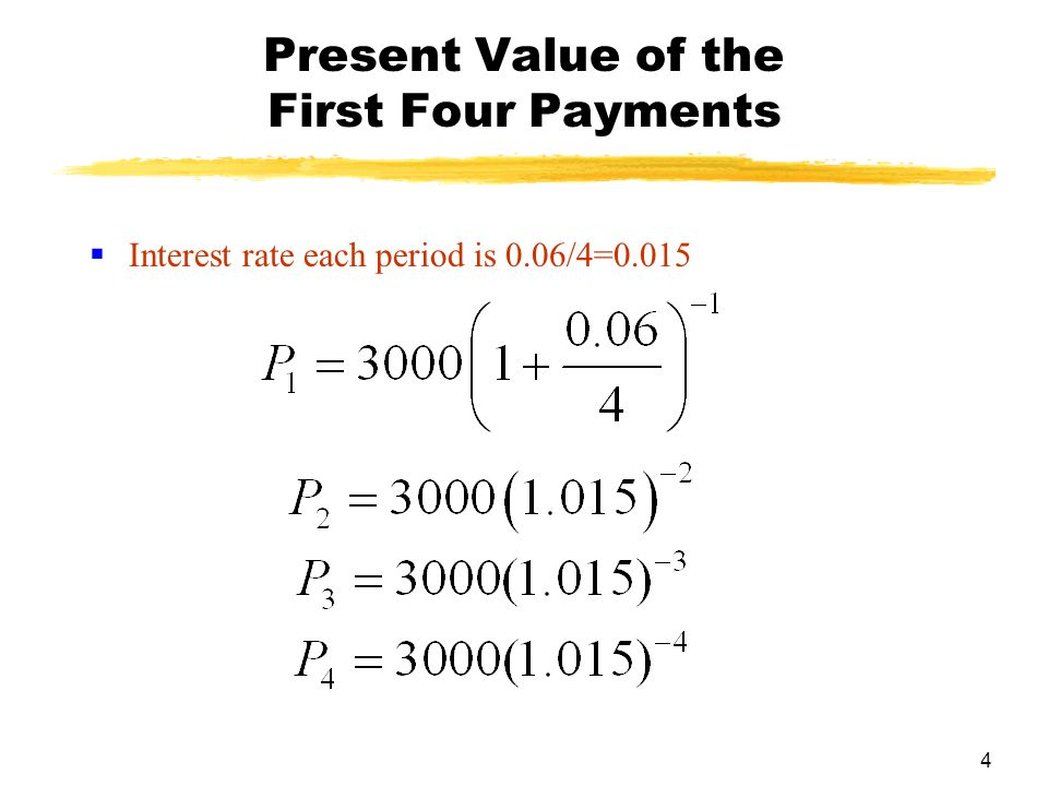 Present Value of the First Four Payments