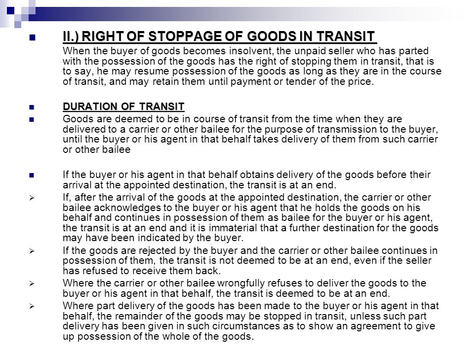 II.) RIGHT OF STOPPAGE OF GOODS IN TRANSIT