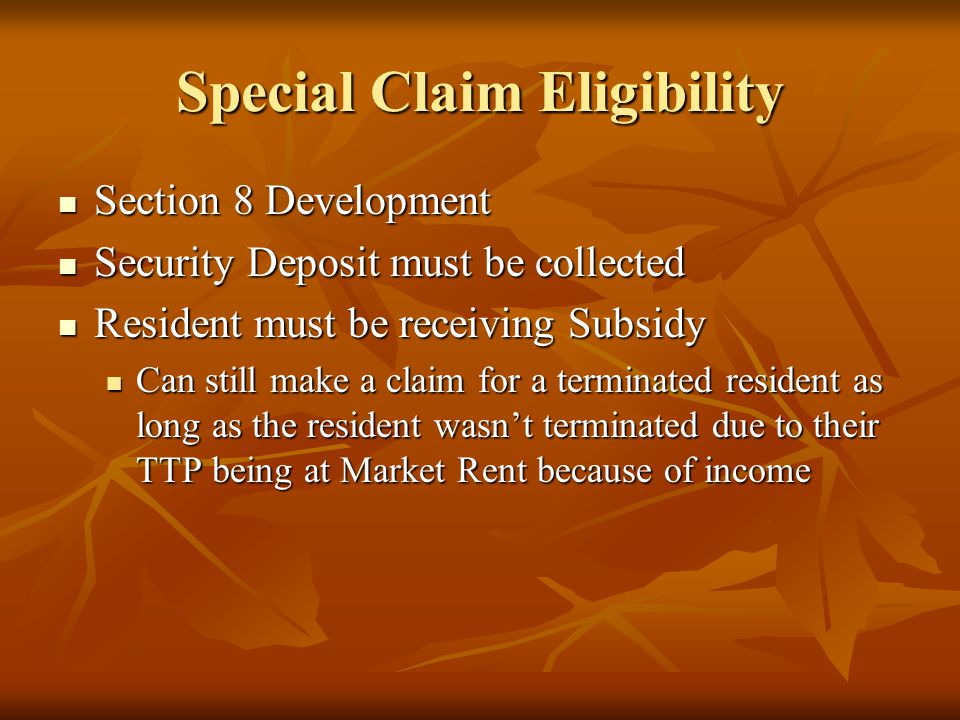Special Claim Eligibility