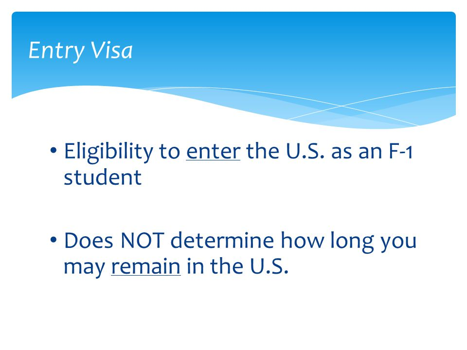 Entry Visa Eligibility to enter the U.S. as an F-1 student