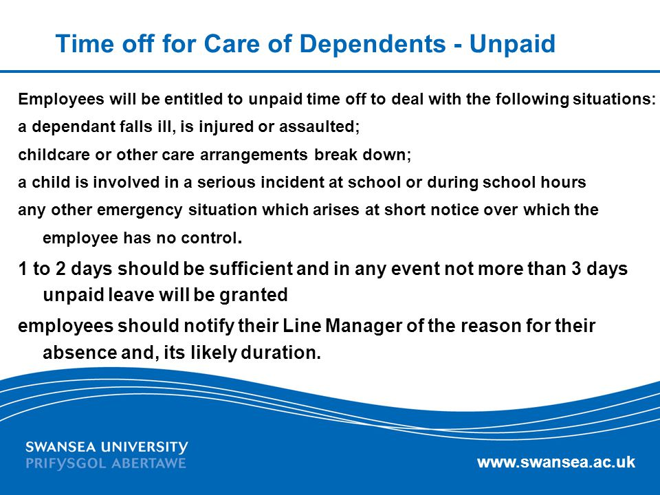 Time off for Care of Dependents - Unpaid