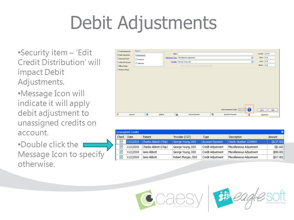 Debit Adjustments Security item – 'Edit Credit Distribution' will impact Debit Adjustments.
