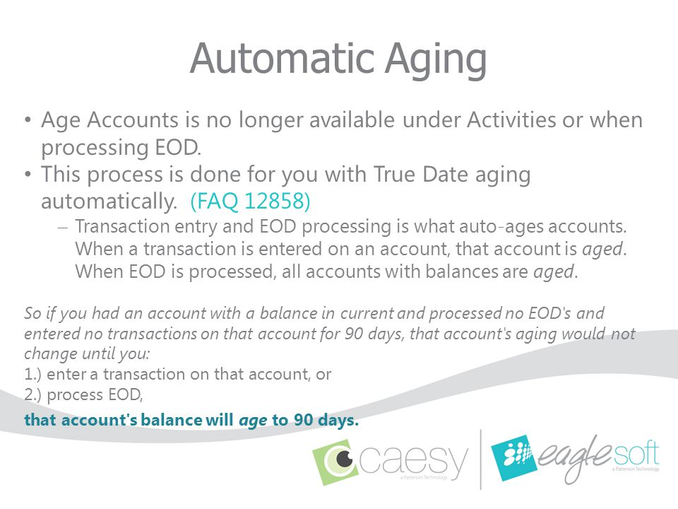 Automatic Aging Age Accounts is no longer available under Activities or when processing EOD.
