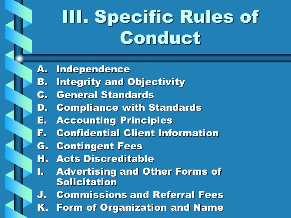 III. Specific Rules of Conduct