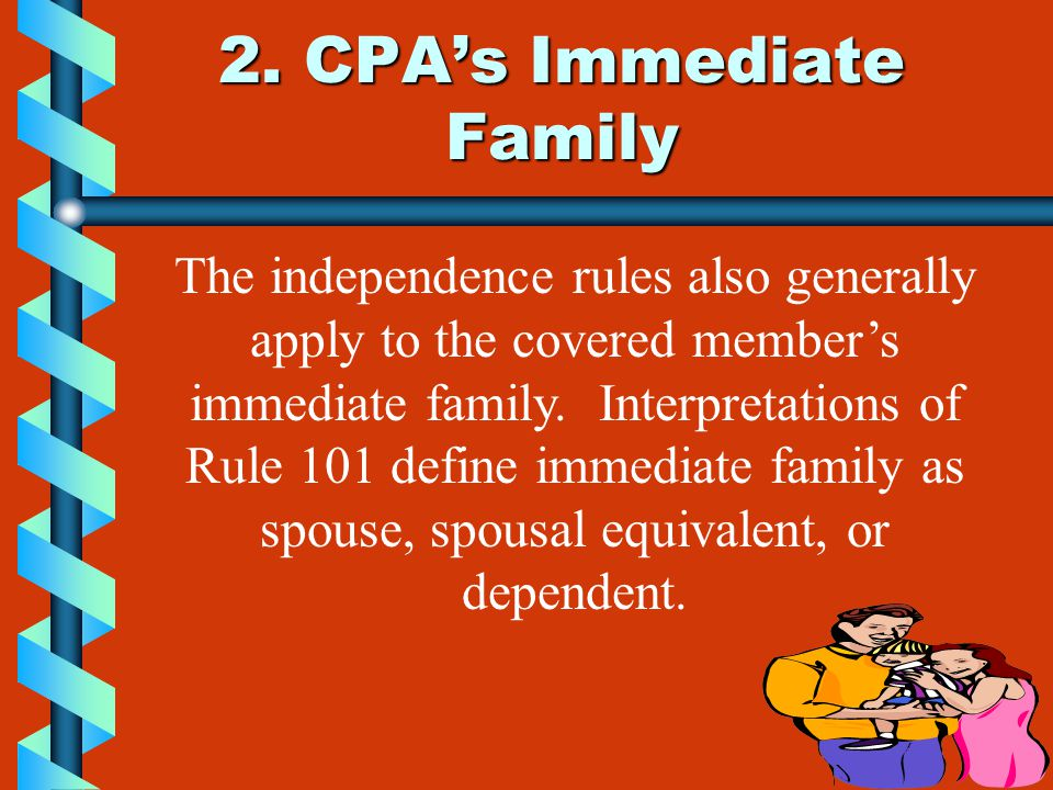 2. CPA's Immediate Family