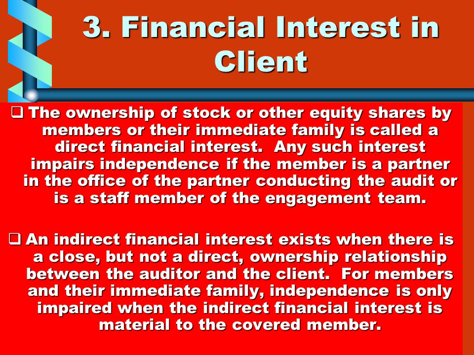3. Financial Interest in Client