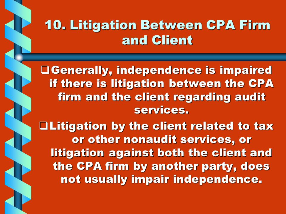 10. Litigation Between CPA Firm and Client