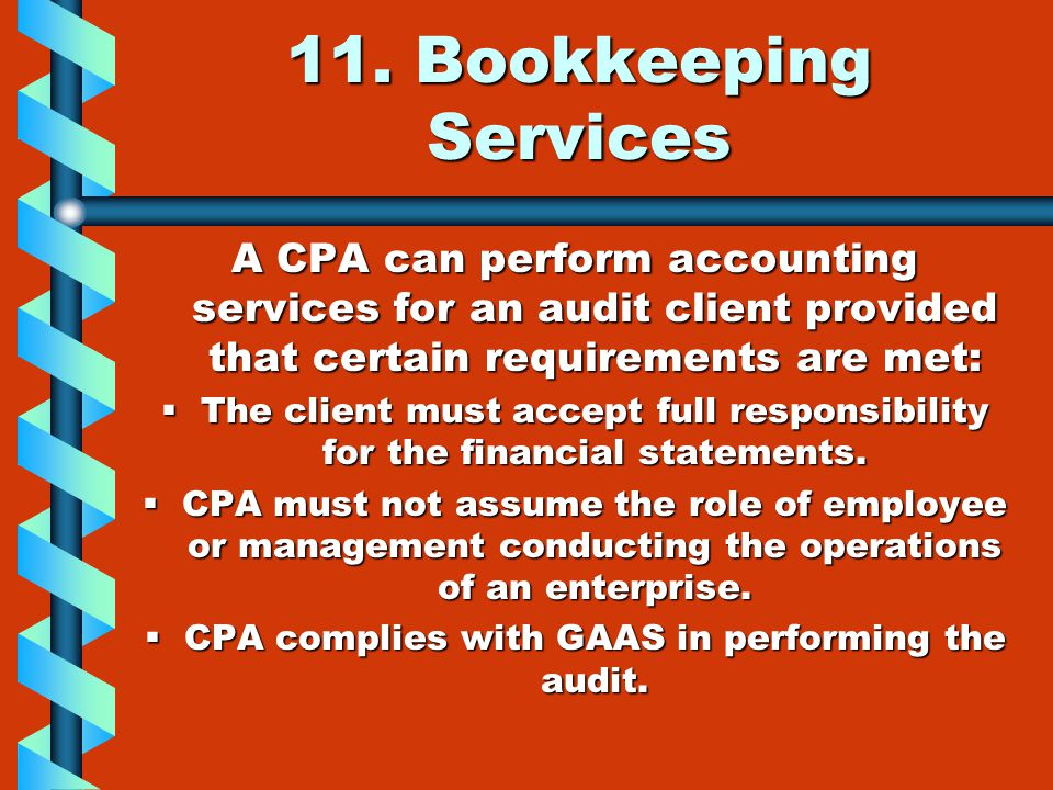 CPA complies with GAAS in performing the audit.
