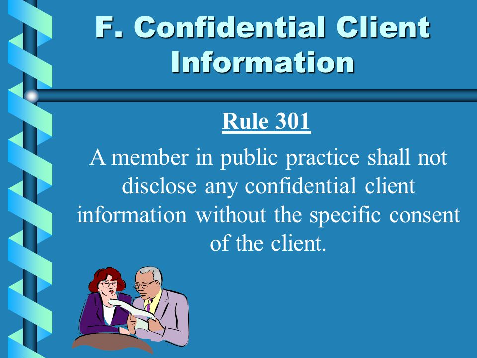 F. Confidential Client Information