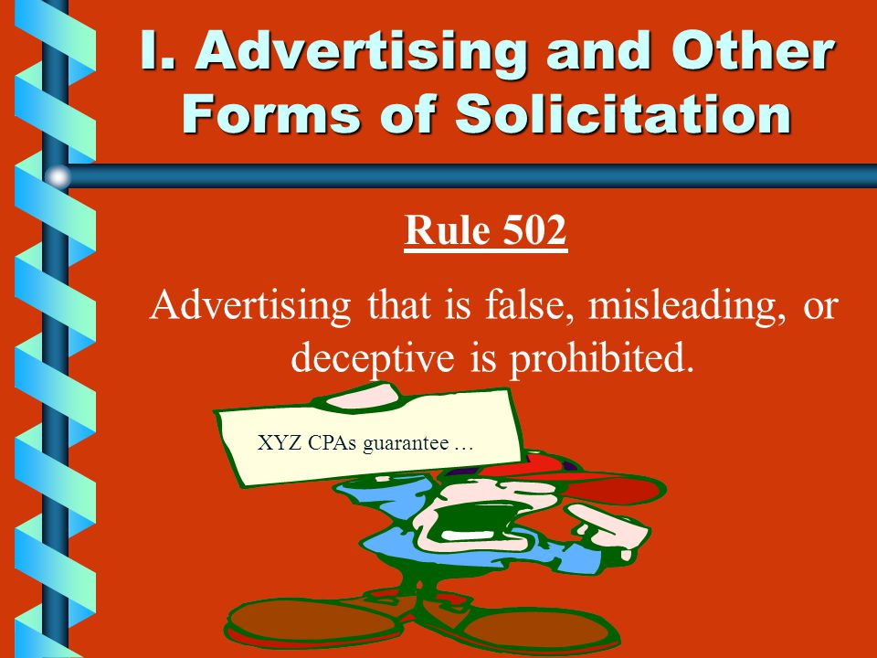 I. Advertising and Other Forms of Solicitation