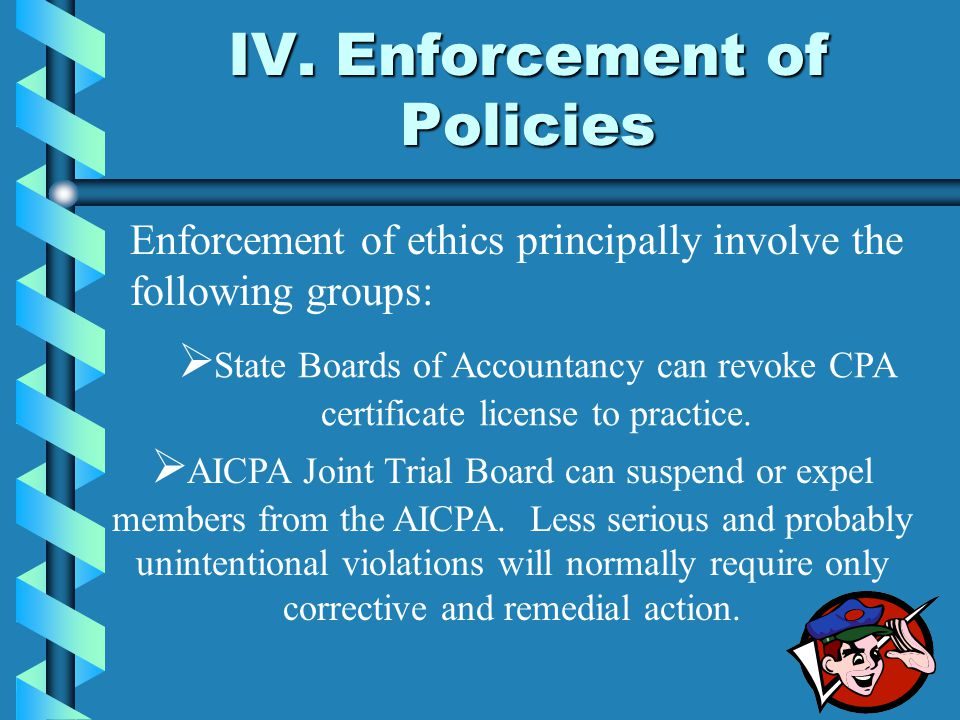 IV. Enforcement of Policies