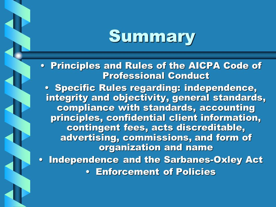 Summary Principles and Rules of the AICPA Code of Professional Conduct