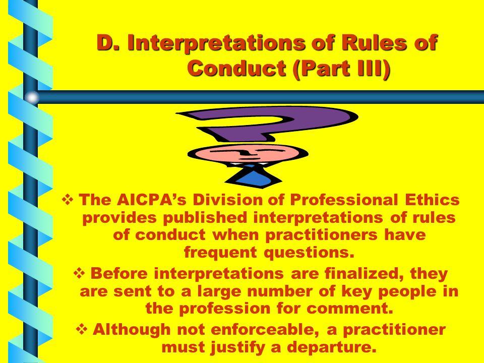 D. Interpretations of Rules of Conduct (Part III)