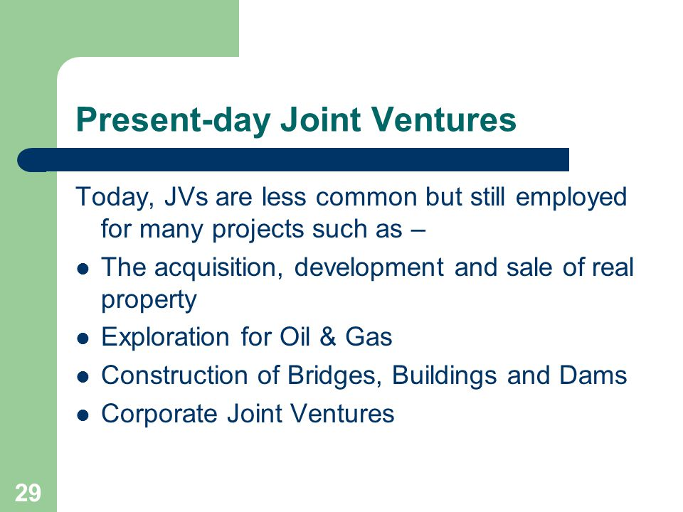 Present-day Joint Ventures