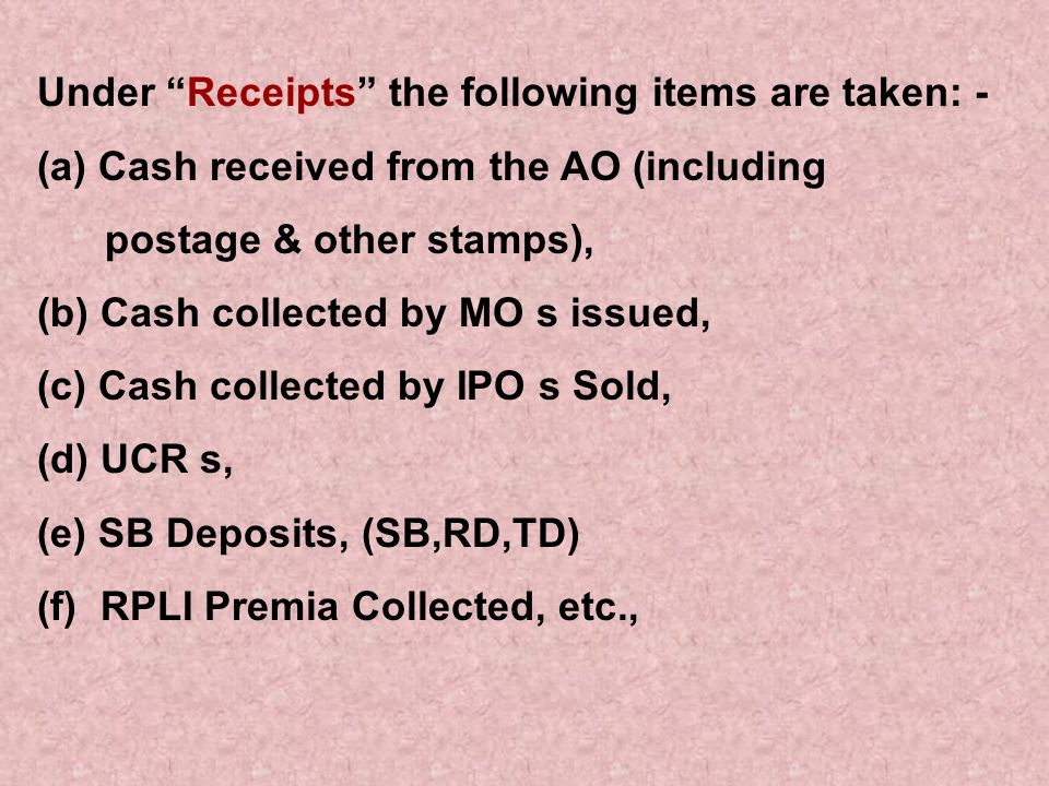 Under Receipts the following items are taken: -