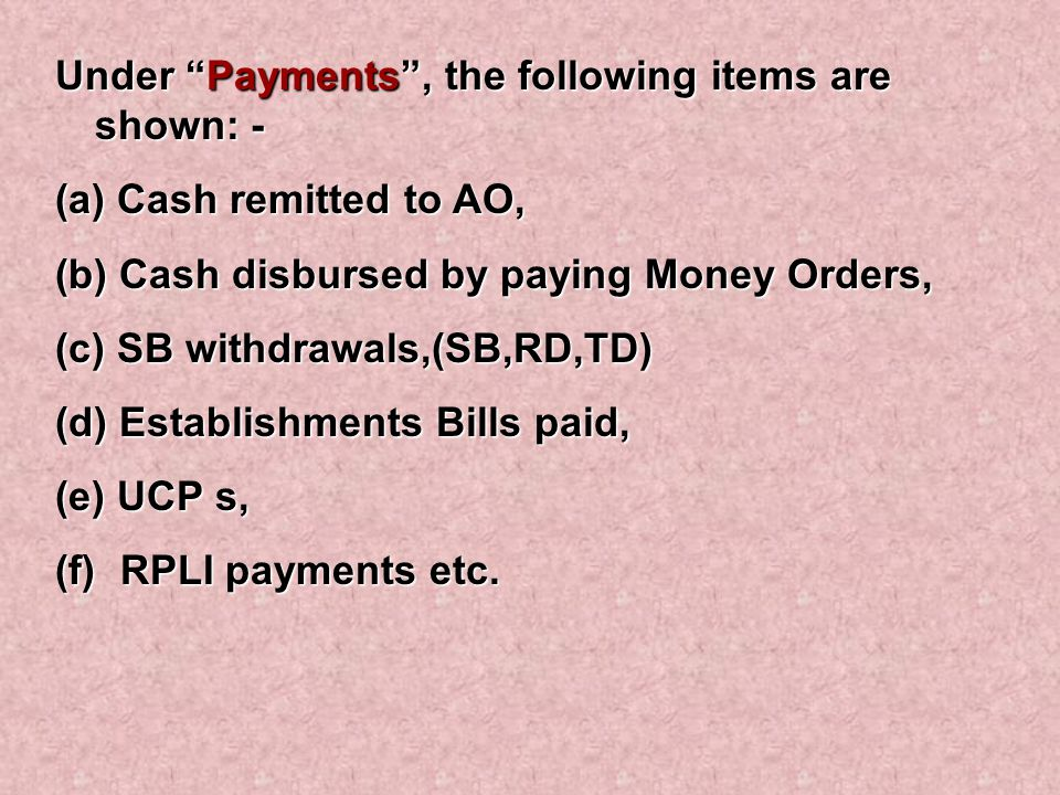 Under Payments , the following items are shown: -