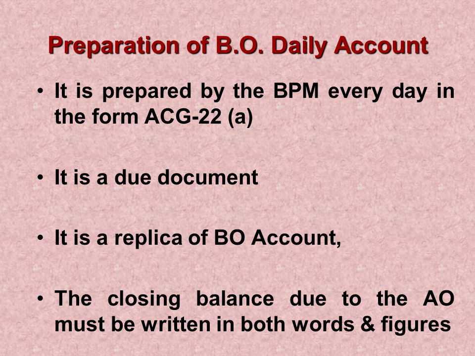 Preparation of B.O. Daily Account