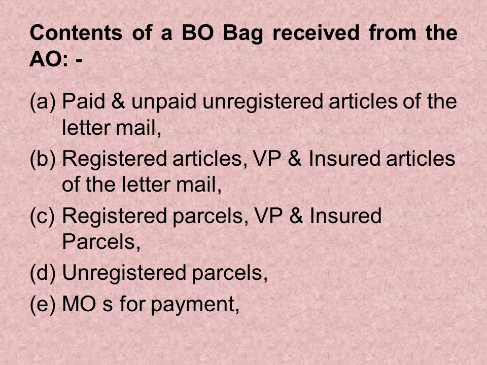 Contents of a BO Bag received from the AO: -