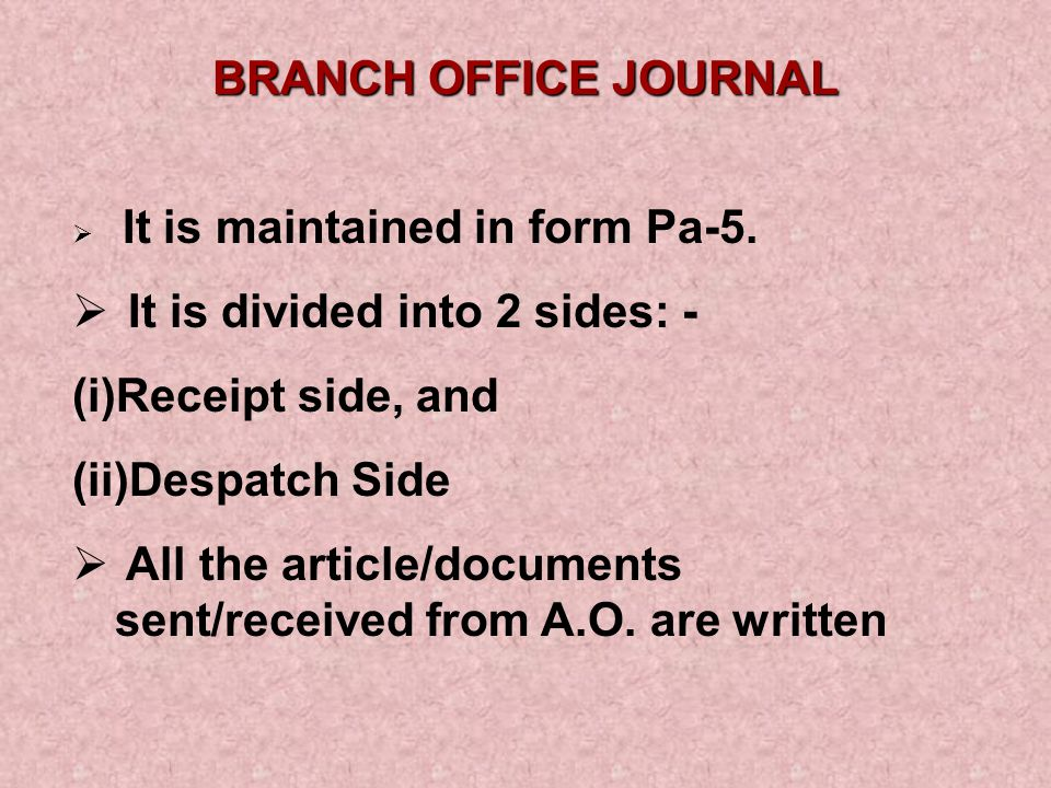 It is divided into 2 sides: - Receipt side, and Despatch Side