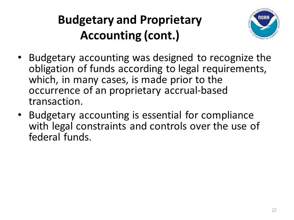 Budgetary and Proprietary Accounting (cont.)