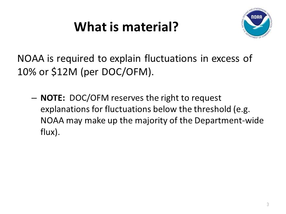 What is material NOAA is required to explain fluctuations in excess of 10% or $12M (per DOC/OFM).