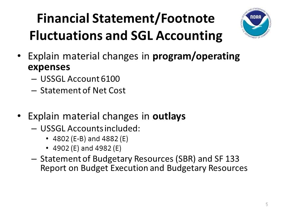 Financial Statement/Footnote Fluctuations and SGL Accounting