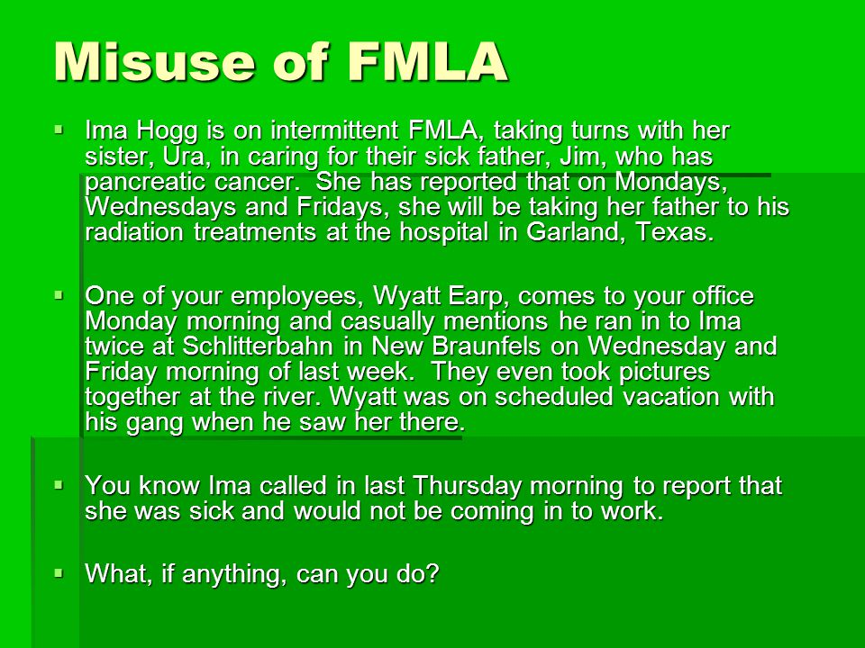 Misuse of FMLA