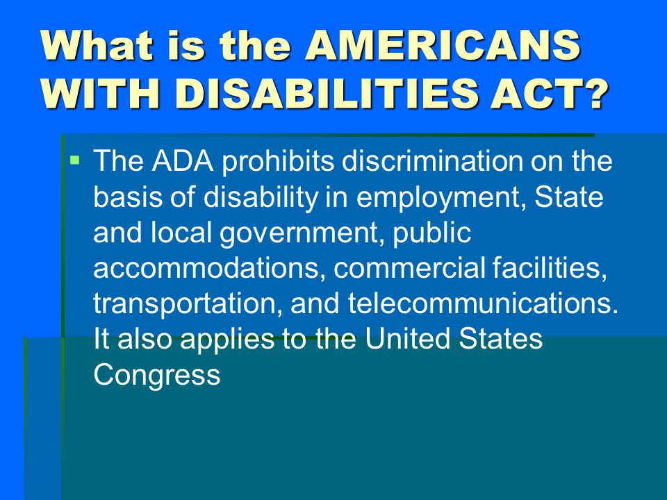 What is the AMERICANS WITH DISABILITIES ACT
