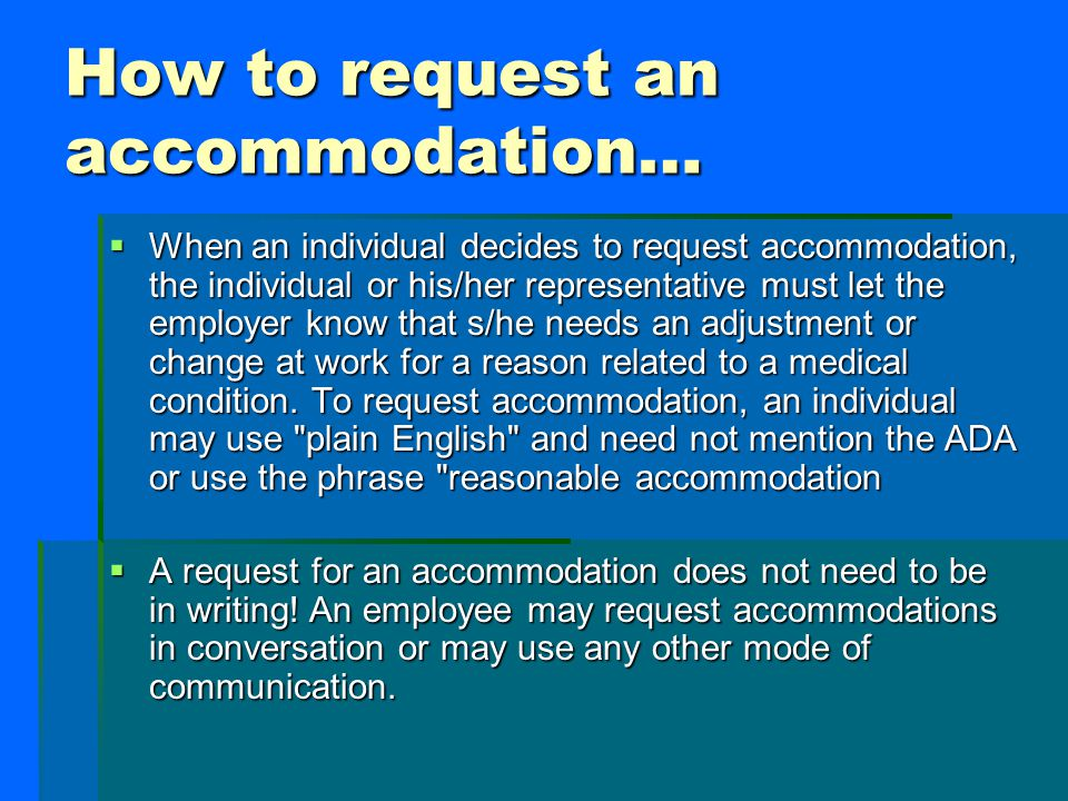 How to request an accommodation…