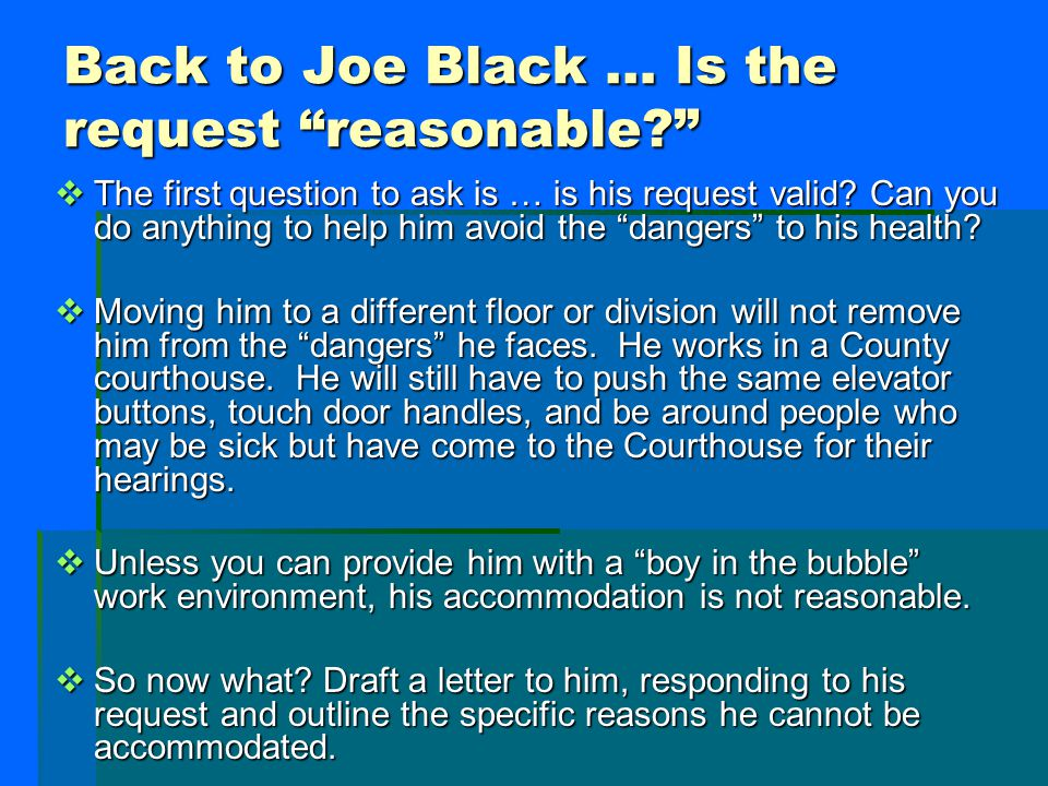 Back to Joe Black … Is the request reasonable