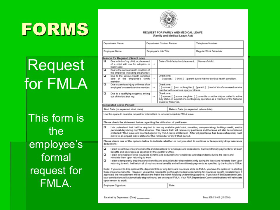 This form is the employee's formal request for FMLA.