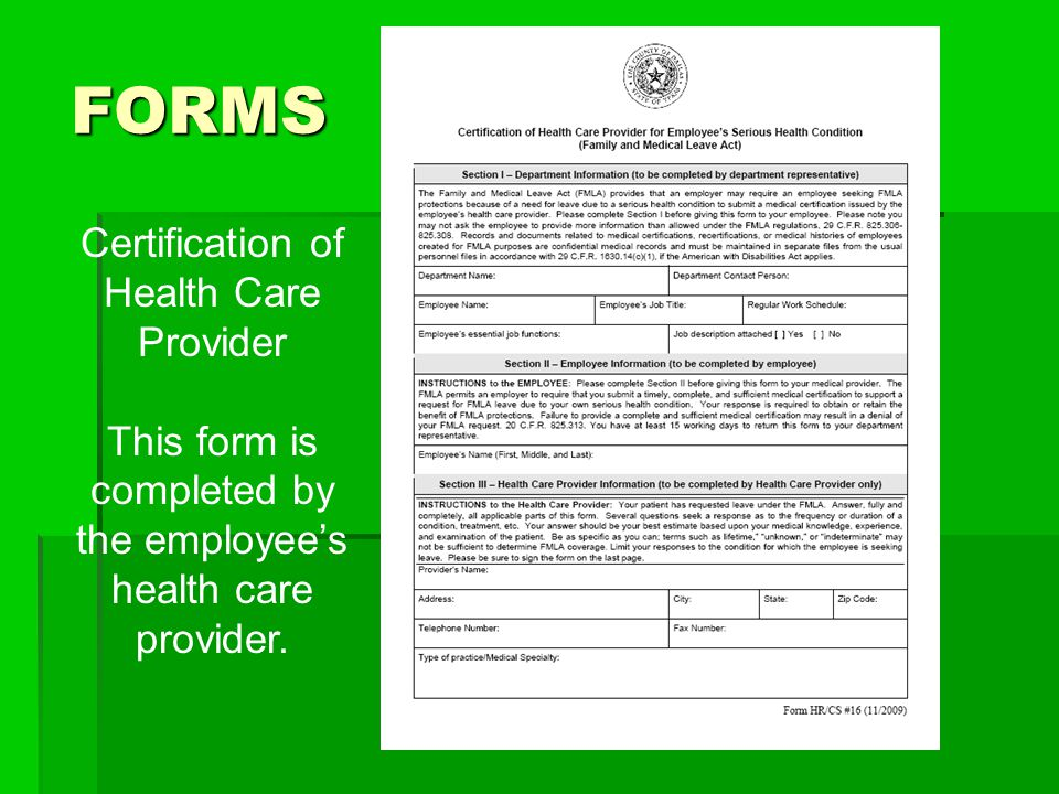 FORMS Certification of Health Care Provider