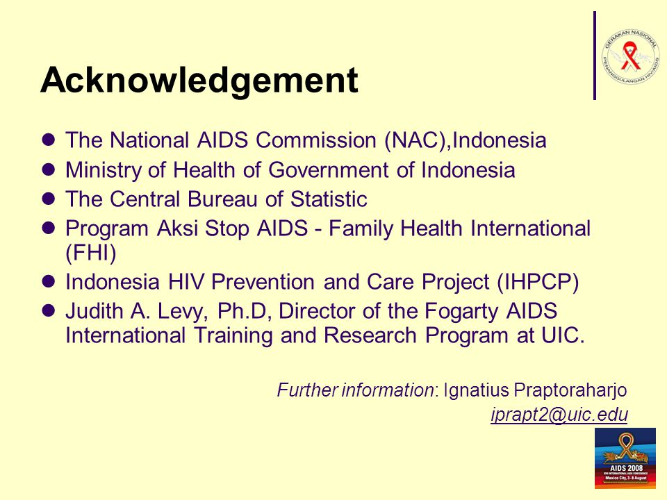 Acknowledgement The National AIDS Commission (NAC),Indonesia