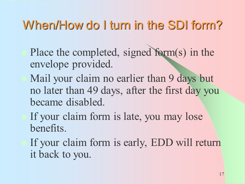 When/How do I turn in the SDI form
