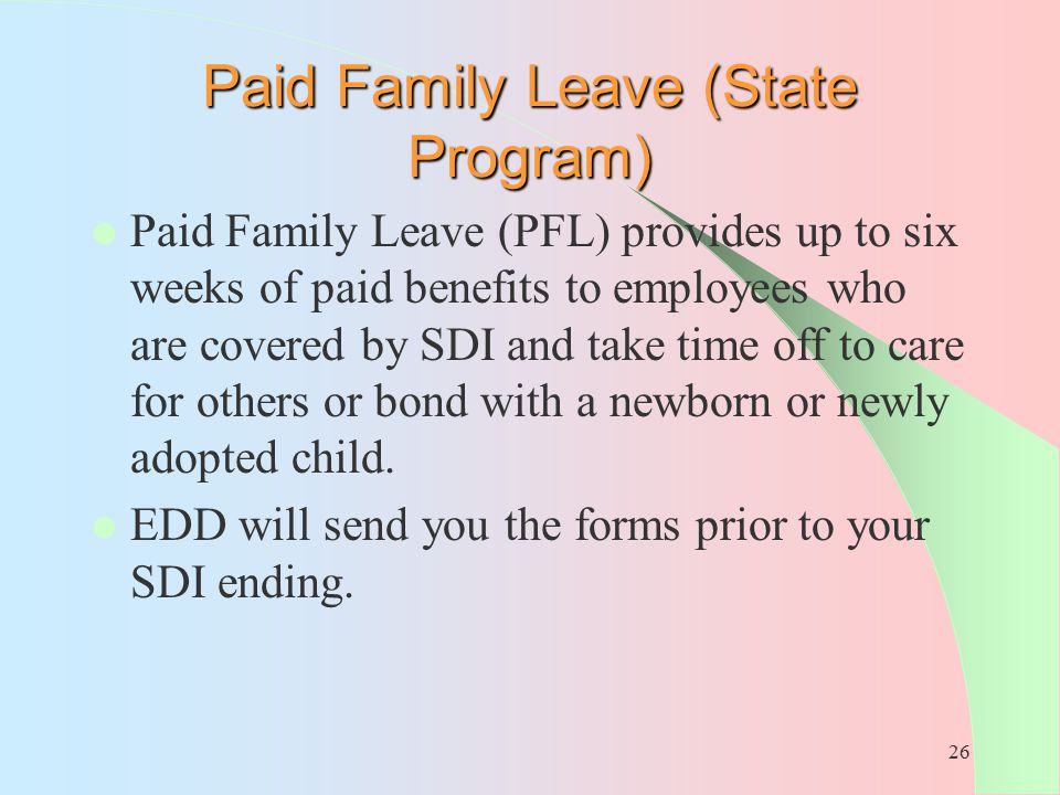 Paid Family Leave (State Program)