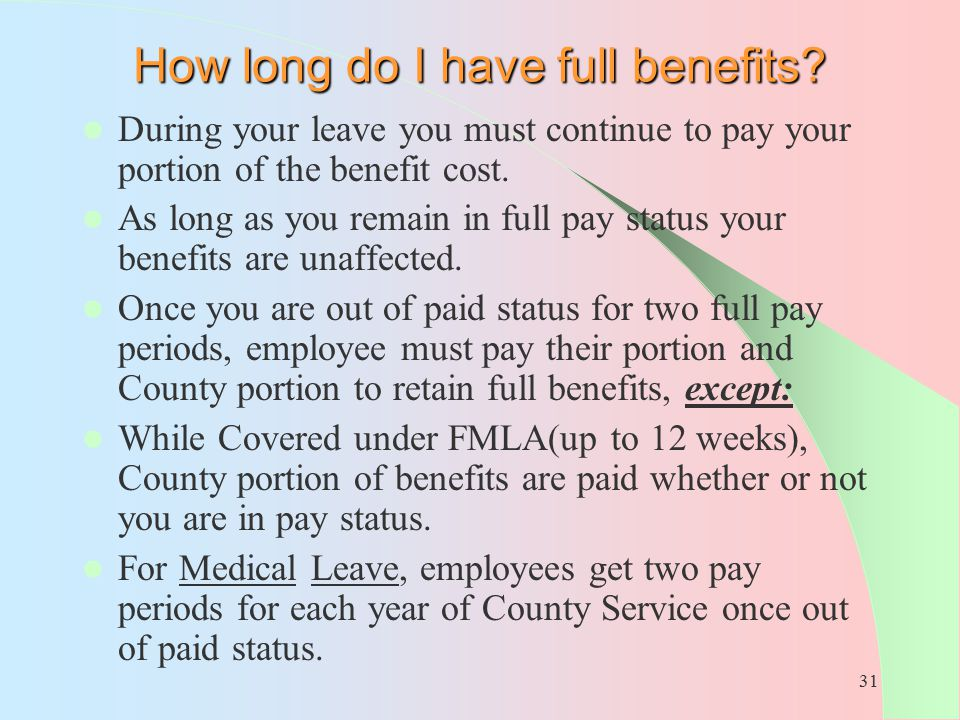 How long do I have full benefits