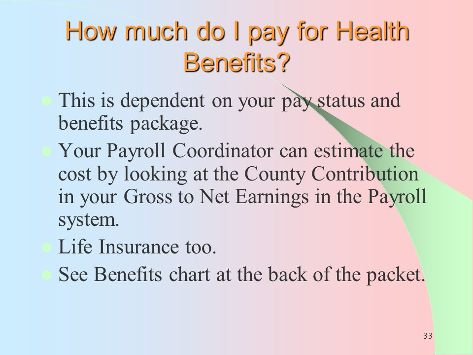 How much do I pay for Health Benefits