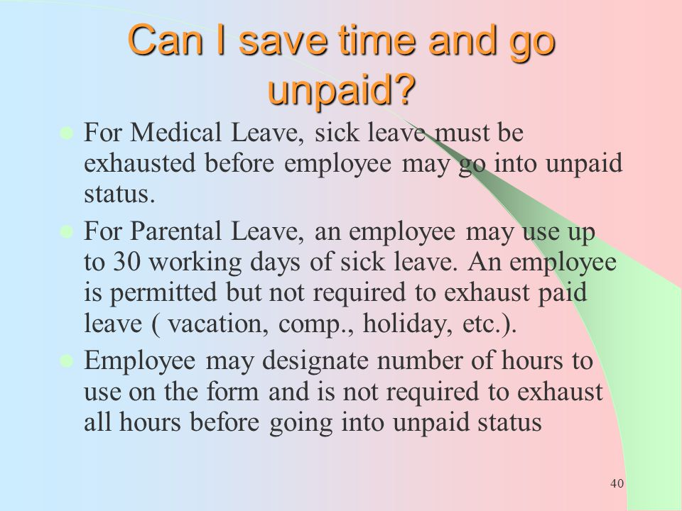 Can I save time and go unpaid