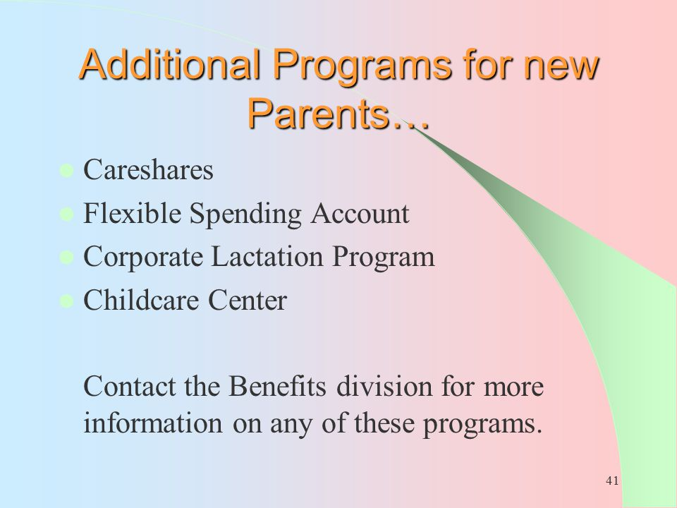 Additional Programs for new Parents…
