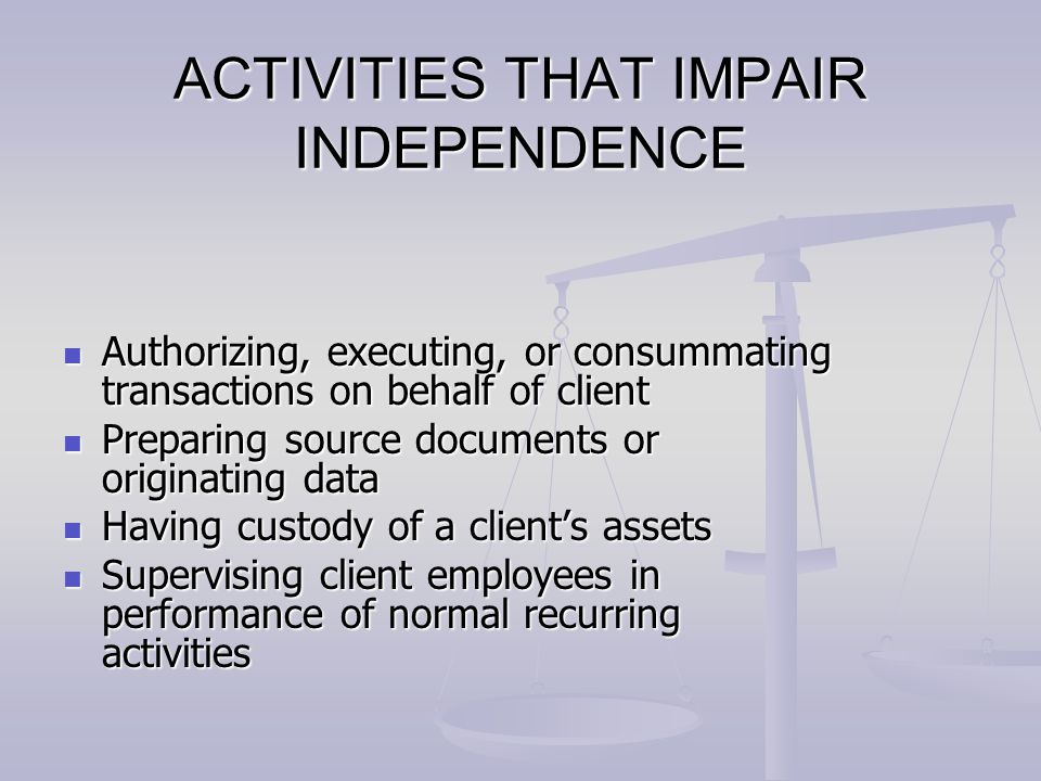ACTIVITIES THAT IMPAIR INDEPENDENCE