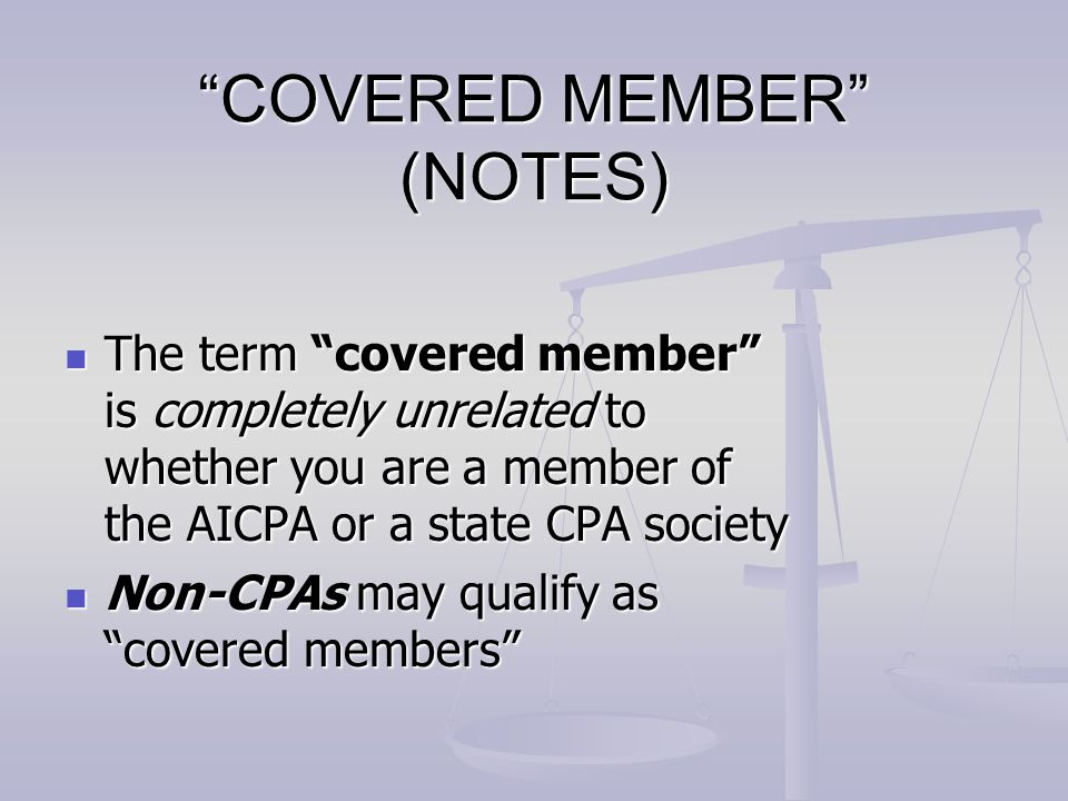 COVERED MEMBER (NOTES)