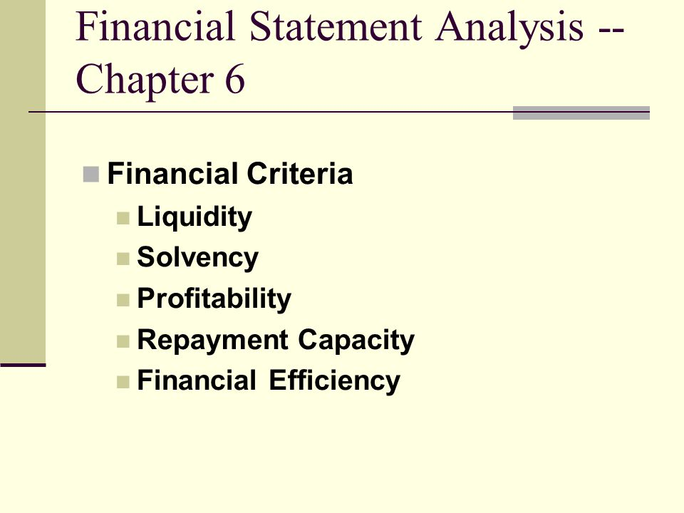 Financial Statement Analysis -- Chapter 6