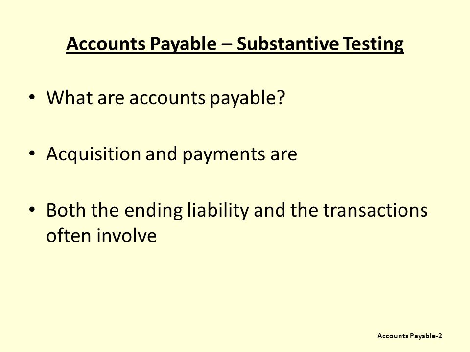 Accounts Payable – Substantive Testing