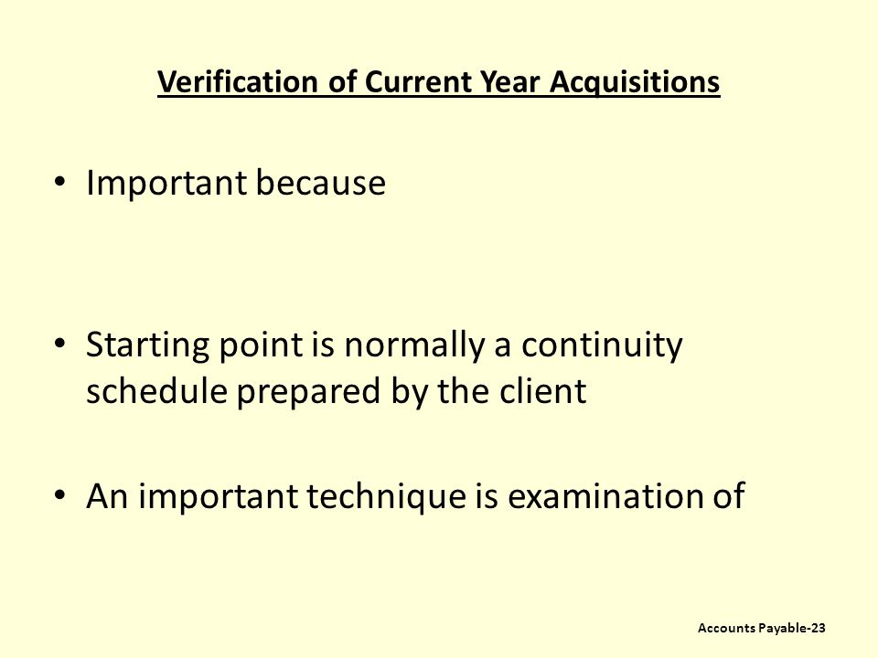Verification of Current Year Acquisitions