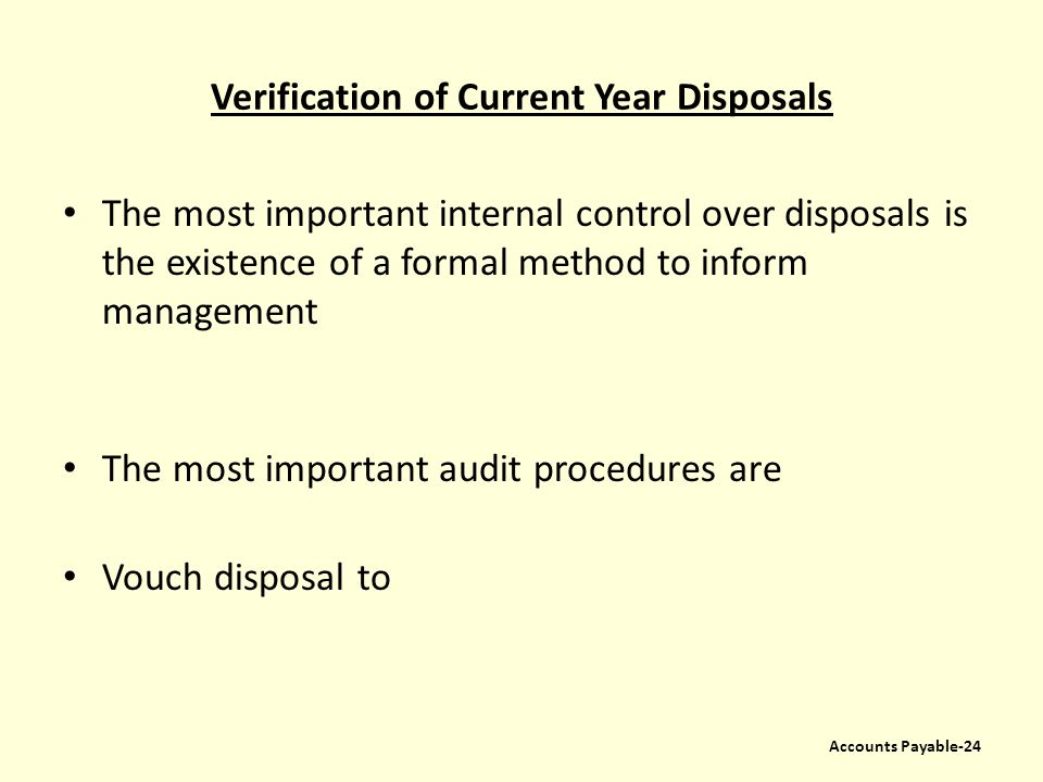 Verification of Current Year Disposals