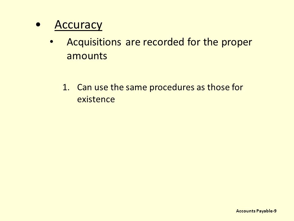 Accuracy Acquisitions are recorded for the proper amounts