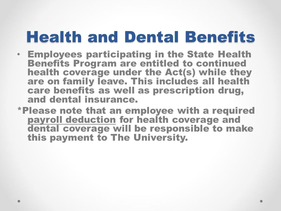 Health and Dental Benefits
